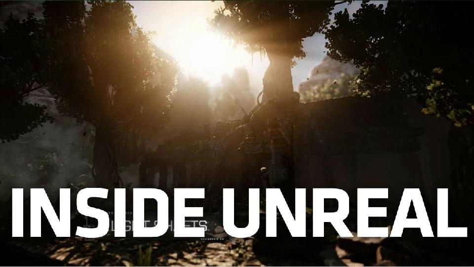 World Exclusive First Look Under The Hood Of The Next Unreal Engine