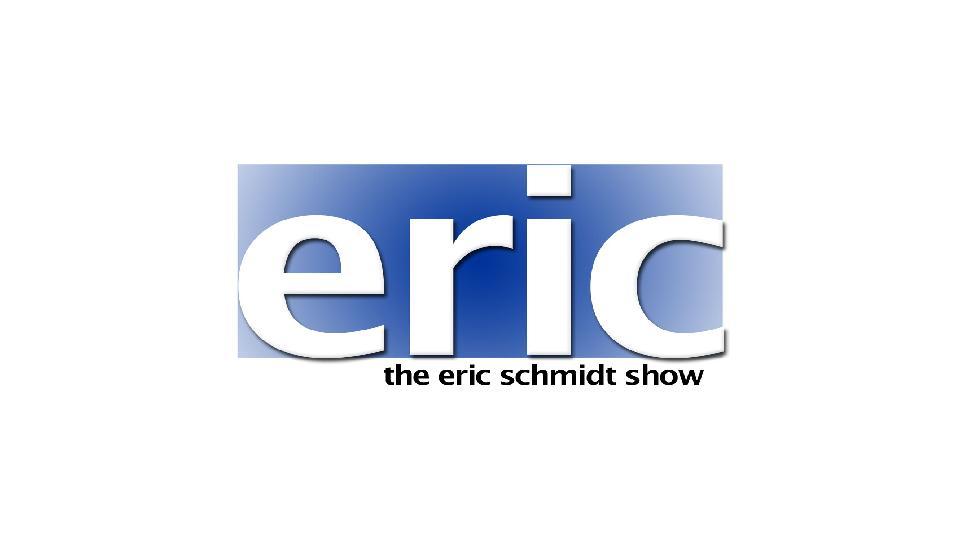 It's The Eric Schmidt Show!